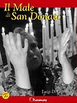 IL MALE DI SAN DONATO (LIBRO+DVD)