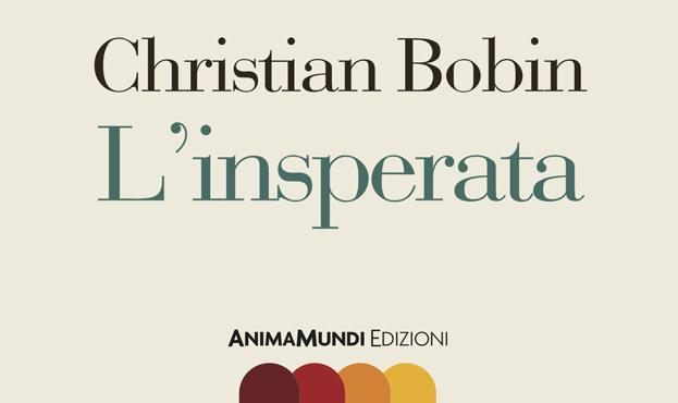 Sostieni il progetto L'INSPERATA di Christian Bobin