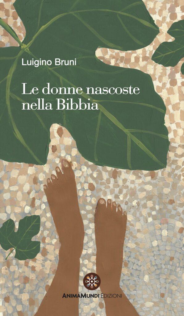 Le donne nascoste nella Bibbia • Luigino Bruni presenta il suo nuovo libro a Otranto