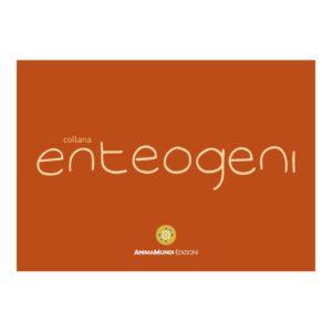 Nuova collana Enteogeni